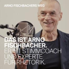 Arno Fischbacher Stimm-Coach